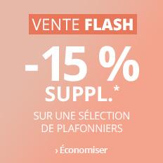 Vente Flash -15 % sur les plafonniers >