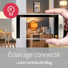 Éclairage connecté : comment contrôler son éclairage à l'aide d'une appli?