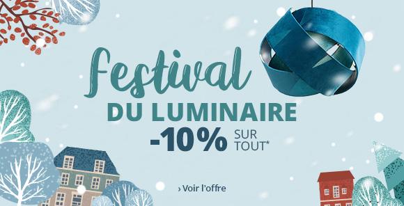 Festival du luminaire : -10 % sur tout