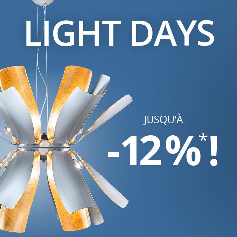 Light Days : jusqu'à 12 % de remise