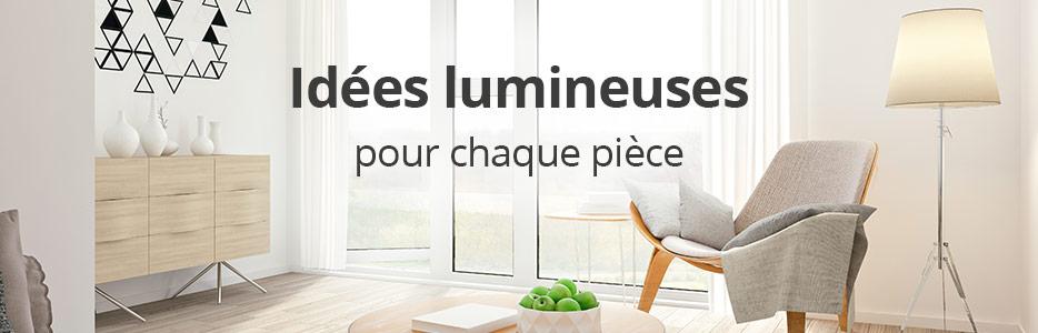 Idées lumineuses pour chaque pièce de la maison