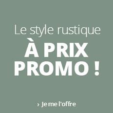 Les semaines du style : style rustique en promo !
